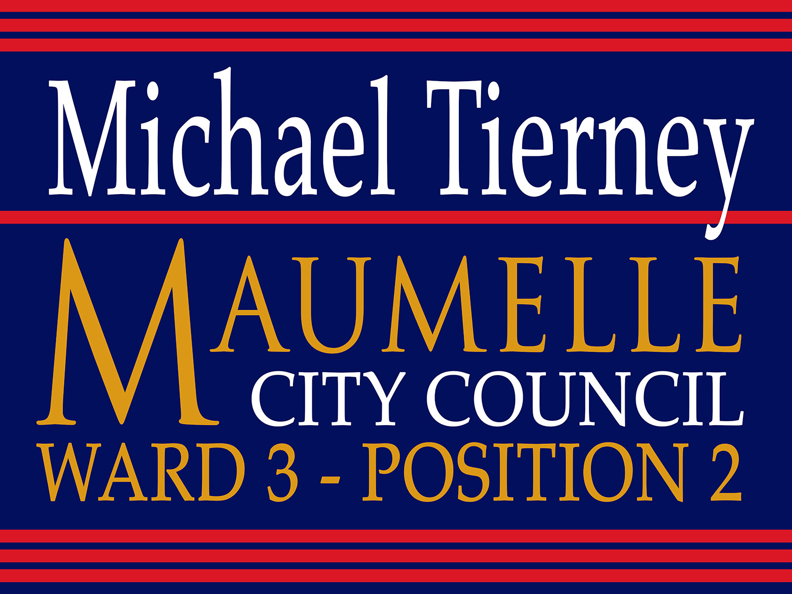 Michael Tierney for Maumelle City Council